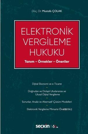 Elektronik Vergileme Hukuku; Tanım - Örnekler - Öneriler
