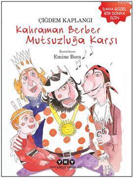 Kahraman Berber Mutsuzluğa Karşı
