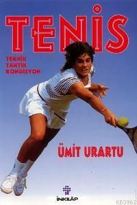 Tenis; Teknik - Taktik - Kondisyon