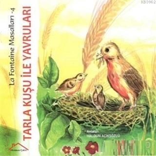 Tarla Kuşu ile Yavruları - La Fontaine Masalları 4