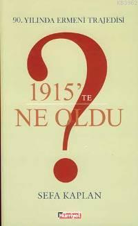 1915'te Ne Oldu?