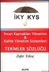 İnsan Kaynakları Yönetimi & Kalite Yönetim Sistemleri; Terimler Sözlüğü