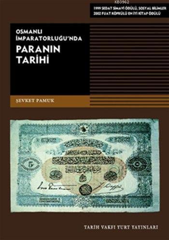Osmanlı İmparatorluğu'nda Paranın Tarihi
