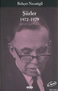 Behçet Necatigil Şiirler 1972-1979