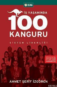İş Yaşamında 100 Kanguru; Sistem Liderliği