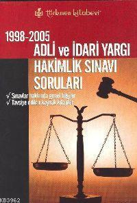1998-2005 Adli ve İdari Yargı Hakimlik Sınavı Soruları