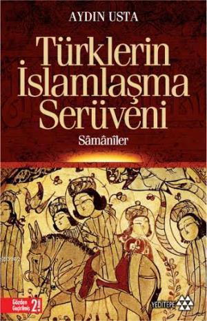 Şamanizmden Müslümanlığa Türklerin İslamlaşma Serüveni