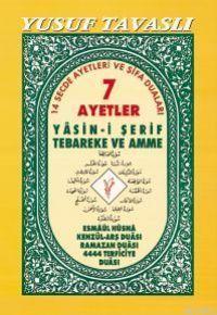 7 Ayetler ve Yasini Şerif Tebareke ve Amme (D26); (rahle Şamua Arapça)