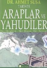 Tarihte Araplar ve Yahudiler; İbrahim, İki Musa, İki Tevrat