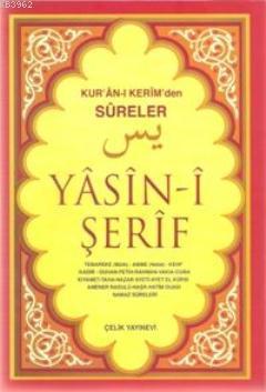 Yasin-i Şerif Kur'an-ı (orta boy); Kerim'den Sureler