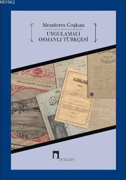 Uygulamalı Osmanlı Türkçesi