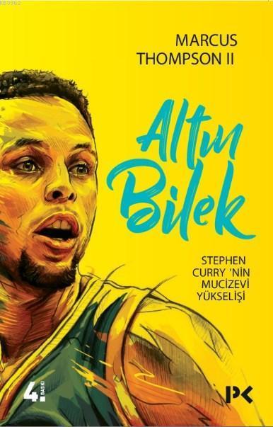Altın Bilek; Stephen Curry'nin Mucizevi Yükselişi