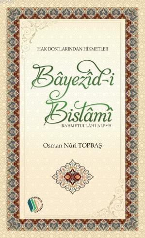Bayezid-İ Bistami (R.A)
