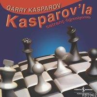 Kasparov'la Satranç Öğreniyorum