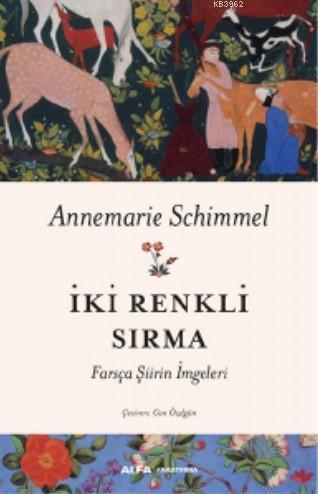 İki Renkli Sırma; Farsça Şiirin İmgeleri