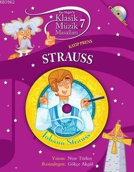 Strauss - Kayıp Prens; Klasik Müzik Masalları