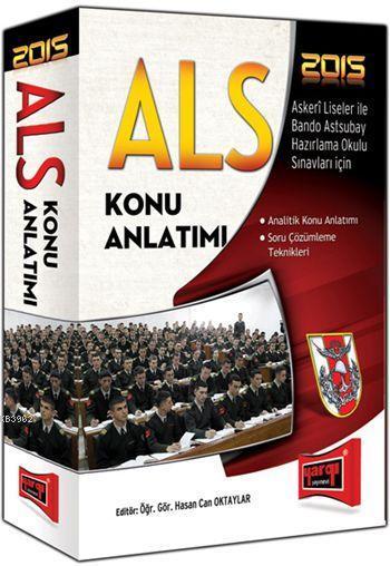 ALS Askeri Liseler ile Bando Astsubay Hazırlama Okulu Konu Anlatımlı 2015