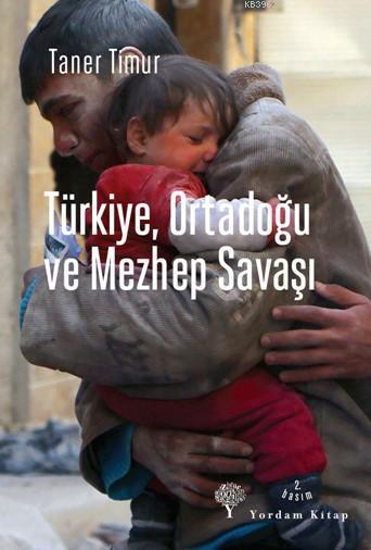 Türkiye, Ortadoğu ve Mezhep Savaşı