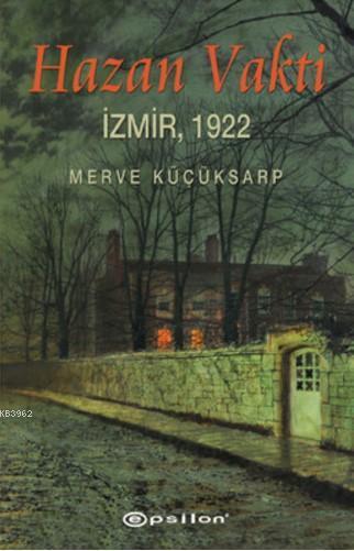 Hazan Vakti; İzmir, 1992
