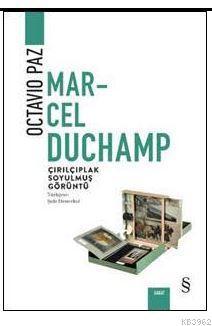 Marcel Duchamp Çırılçıplak Soyulmuş Görüntü