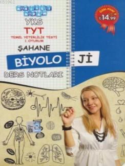 YKS TYT Şahane Biyoloji Ders Notları 1. Oturum