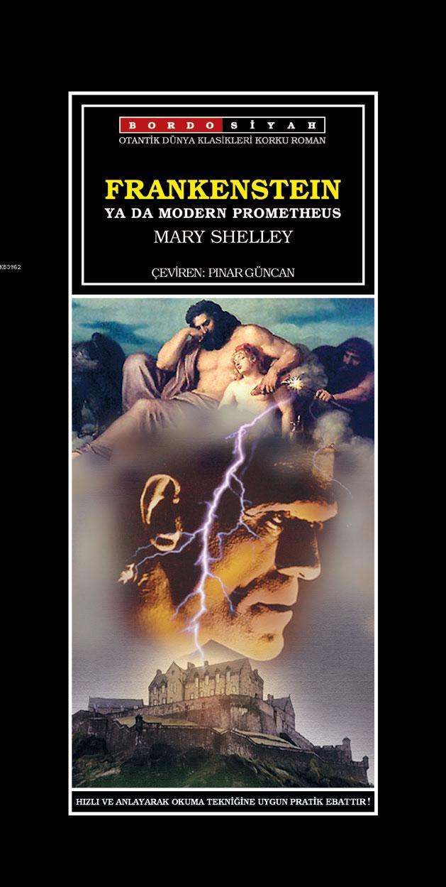 Frankensteın ya da Modern Prometheus Mary Shelley