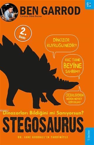 Stegosaurus; Dinozorları Bildiğini mi Sanıyorsun?