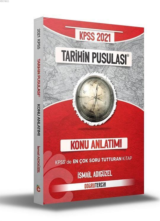 KPSS 2021 Tarihin Pusulası Konu Anlatımı Doğru Tercih Yayınları