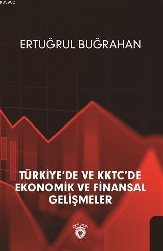 Türkiye'de ve KKTC'de Ekonomik ve Finansal Gelişmeler