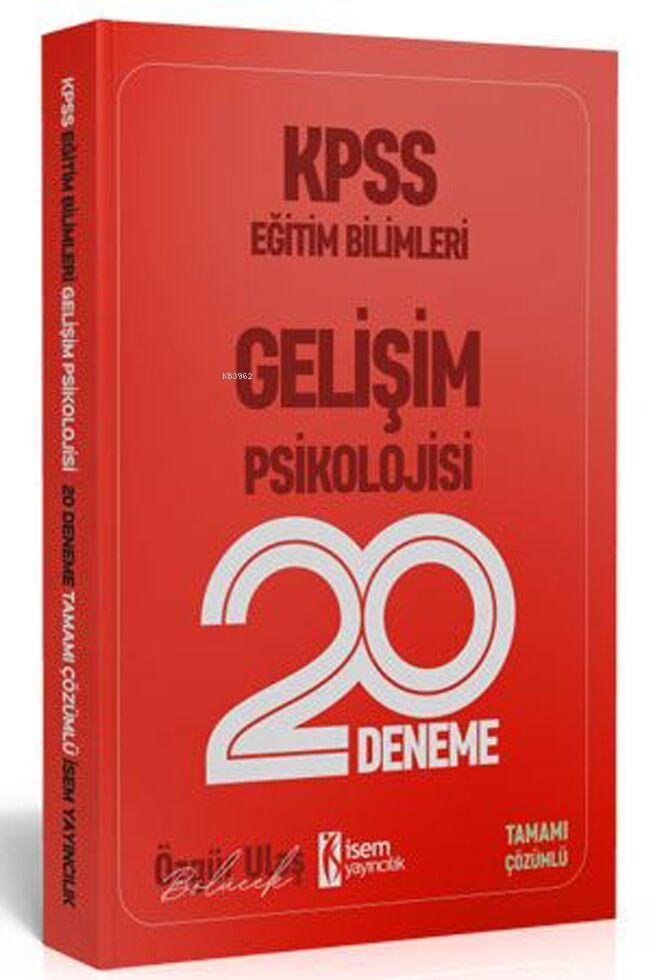 İsem 2020 KPSS Eğitim Bilimleri Gelişim Psikolojisi 20 Deneme