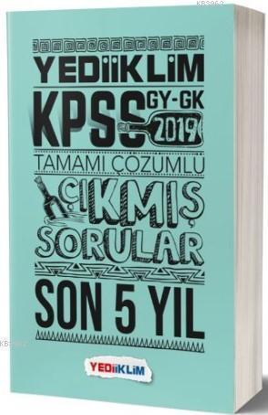 2019 KPSS GY-GK Tamamı Çözümlü Son 5 Yıl Çıkmış Sorular