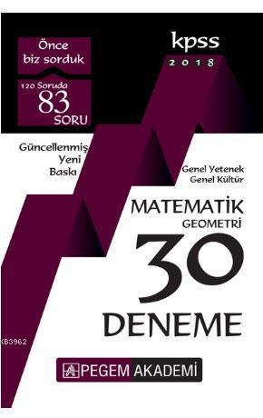 2018 KPSS Genel Yetenek Genel Kültür Matematik - Geometri 30 Deneme