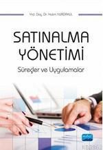 Satınalma Yönetimi; Süreçler ve Uygulamalar