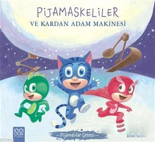 Pijamaskeliler ve Kardan Adam Makinesi - Pijamalılar Çetesi