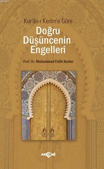Kur'ân-ı Kerim'e Göre Doğru Düşüncenin Engelleri