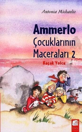 Ammerlo Çocuklarının Maceraları 2; Kaçak Yolcu (8-12 Yaş)
