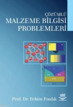 Çözümlü Malzeme Bilgisi Problemleri