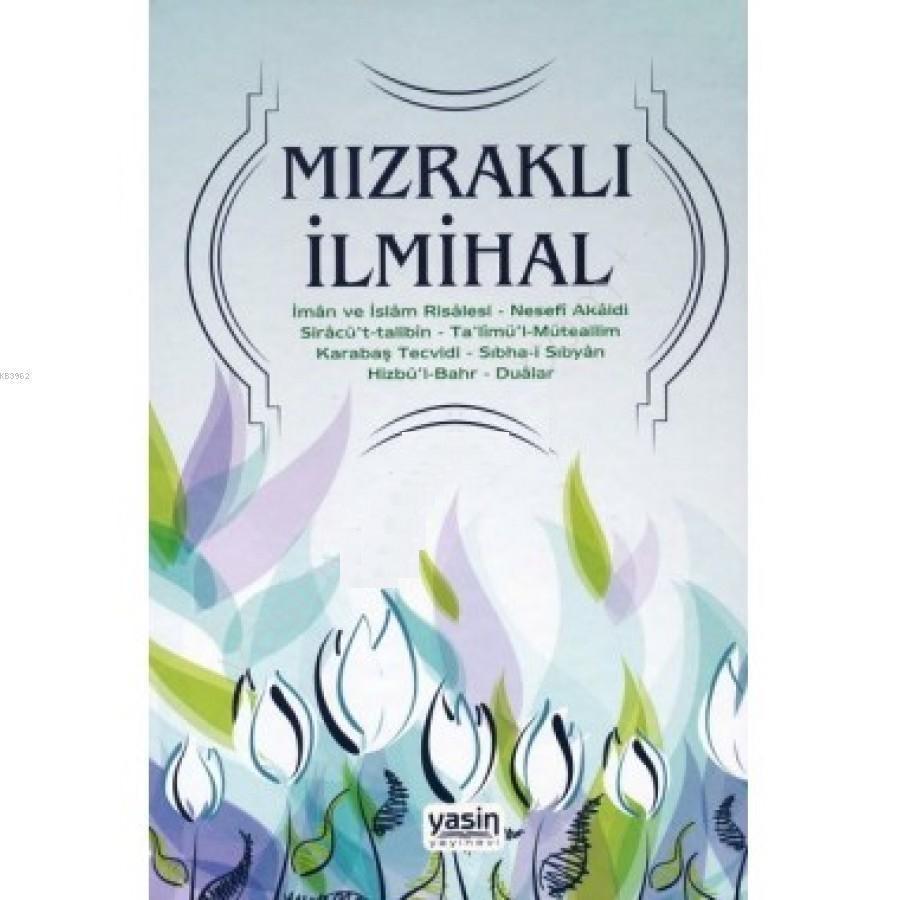 Mızraklı İlmihal - Osmanlıca Eski Yazı