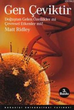 Gen Çeviktir; Doğuştan Gelen Özellikler Mi, Çevresel Etkenler Mi?
