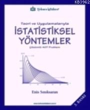 Teori ve Uygulamalarıyla İstatistiksel Yöntemler; Çözümlü 407 Problem