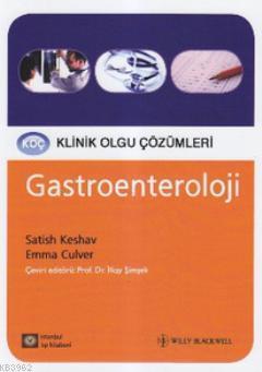 Gastroenteroloji; Koç Klinik Olgu Çözümleri