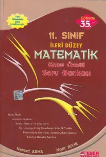 11. Sınıf İleri Düzey Matematik Konu Özetli Soru Bankası