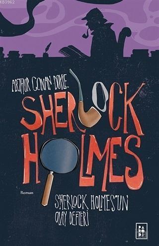 Sherlock Holmes - Sherlock Holmes'un Olay Defteri