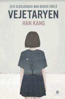 Vejetaryen; 2016 Uluslararası Man Booker Ödülü