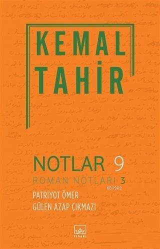 Notlar 9 - Roman Notları 3; Patriyot Ömer - Gülen Azap Çıkmazı