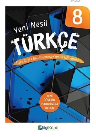 8. Sınıf Yeni Nesil Türkçe; Özet Bilgi Bol Alıştırma Yeni Nesil Sorular