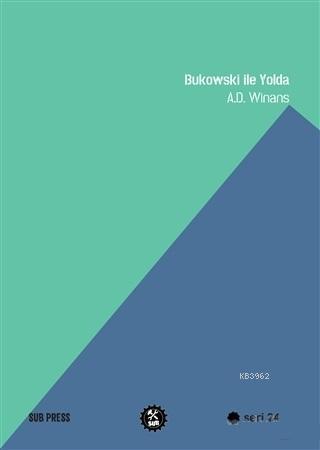 Bukowski ile Yolda