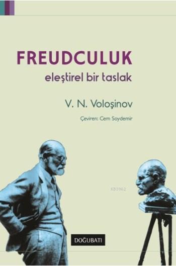 Freudculuk; Eleştirel Bir Taslak