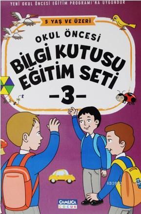 Okul Öncesi Bilgi Kutusu Eğitim Seti - 5 Yaş ve Üzeri (3 Kitap)