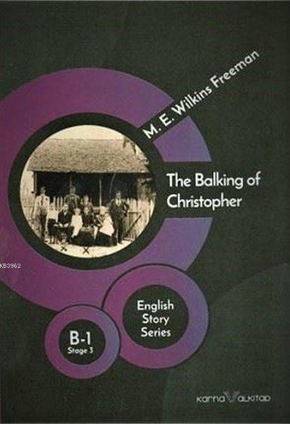 The Balking of Christopher - English Story Series; B - 1 Stage 3